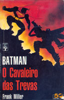 The Dark Knight Returns, de Frank Miller