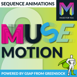 Muse For You - Muse Motion 2 Widget Powered by Greensock's Animations Platform - Adobe Muse CC