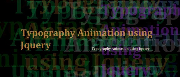Typography Animation using jQuery