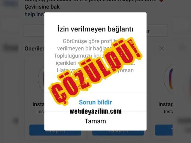 instagram izin verilmeyen bağlantı çözümü