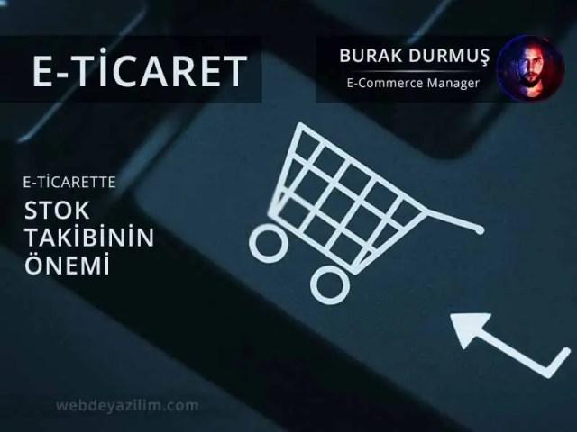 E-Ticarette Stok Takibinin Önemi
