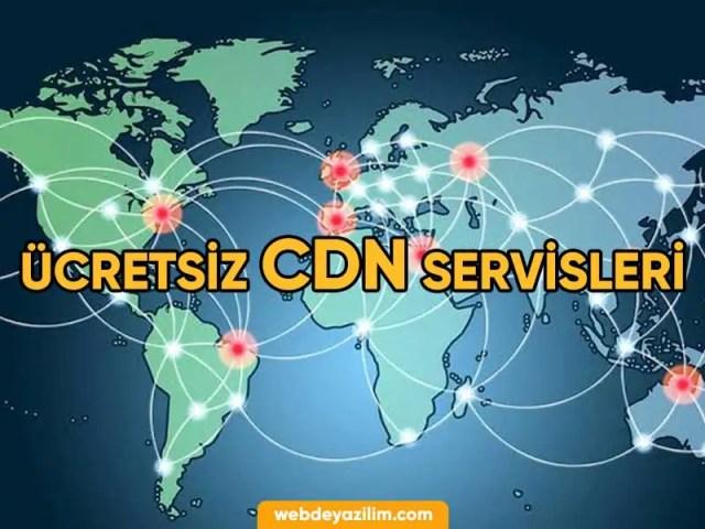 Ücretsiz CDN Servisleri