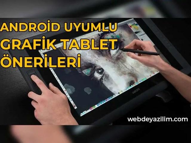 Android Uyumlu Grafik Tablet Önerileri