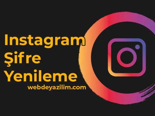 instagram şifre yenileme