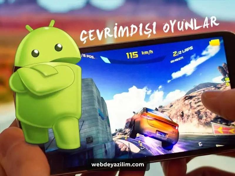 Android İçin En İyi Çevrimdışı Oyunlar - Offline Oyunlar