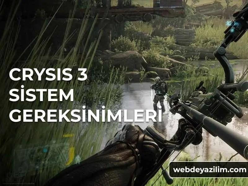 Crysis 3 Önerilen Sistem Gereksinimleri