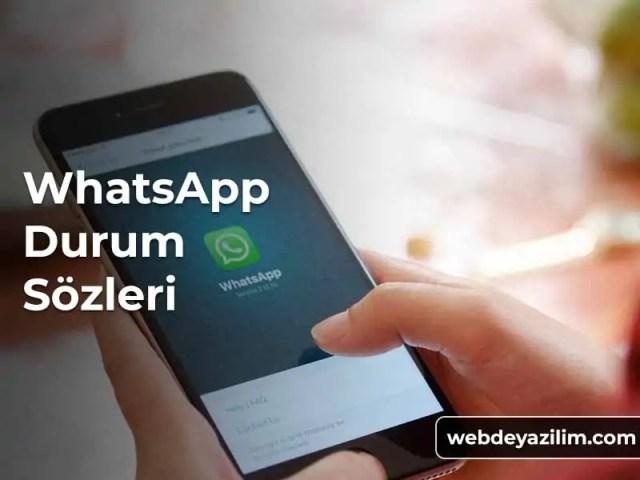 WhatsApp Durum Sözleri: Ağır, Kısa, Dini, Aşk, İngilizce ve Komik