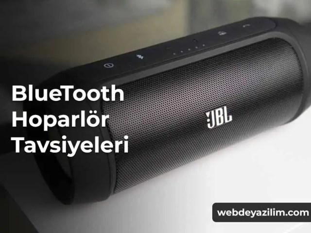 Bluetooth Hoparlör Tavsiye - En İyi Bluetooth Hoparlör