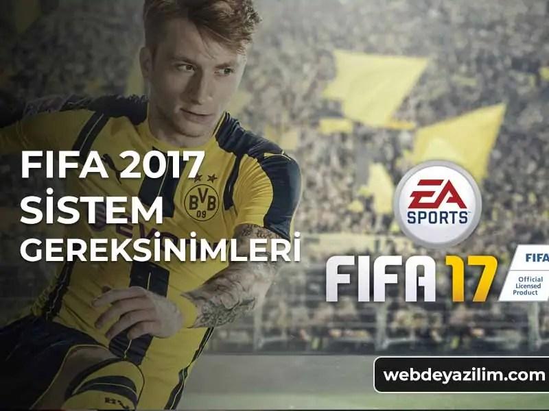 Fifa 17 Sistem Gereksinimleri - FIFA 2017