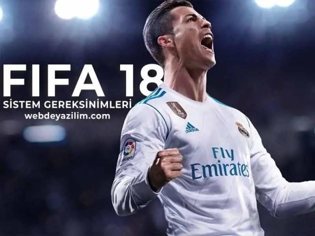 FIFA 2018 Sistem Gereksinimleri - FIFA 18