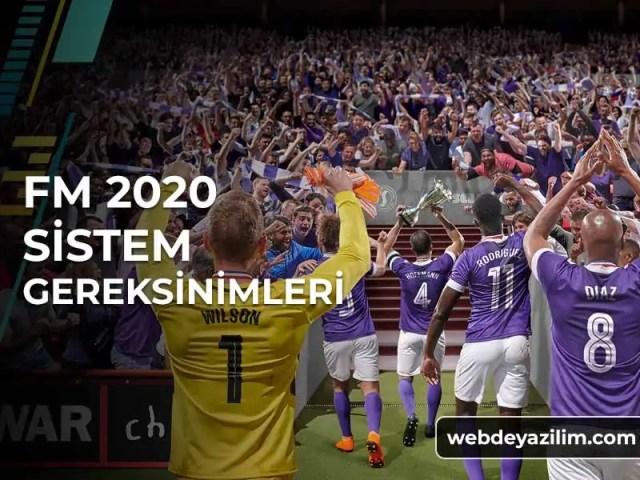 FM 2020 Sistem Gereksinimleri - Donanım Özellikleri