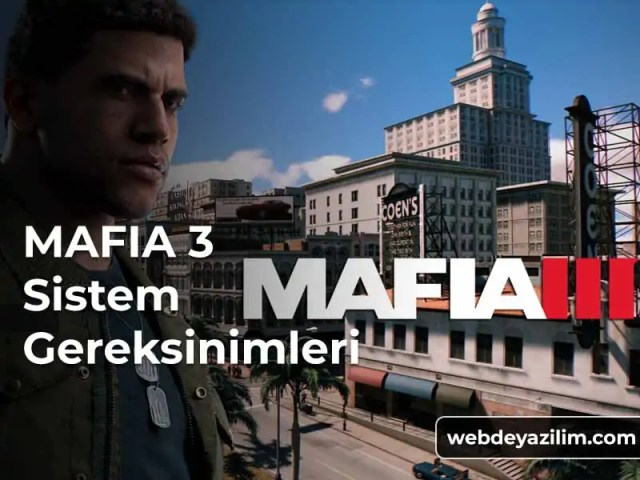 Mafia 3 Sistem Gereksinimleri - Donanım Özellikleri