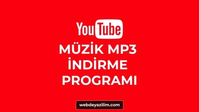 YouTube Müzik İndirme Programları