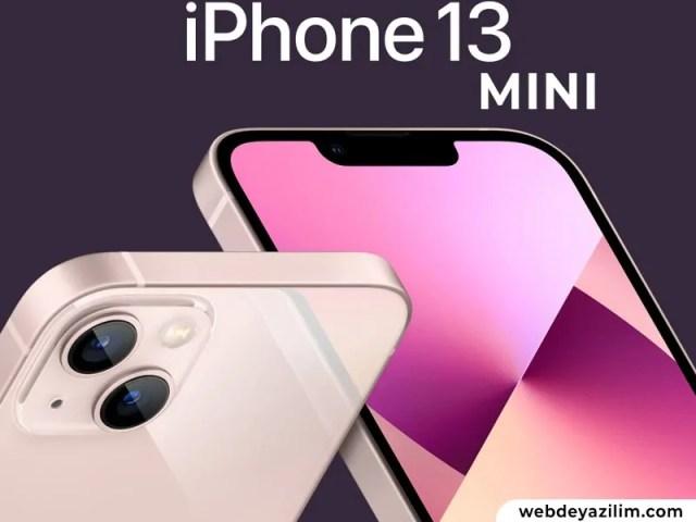 iPhone 13 Mini Özellikleri ve Fiyatı Belli Oldu!