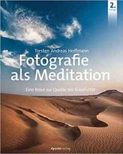 Fotografie als Meditation meditieren