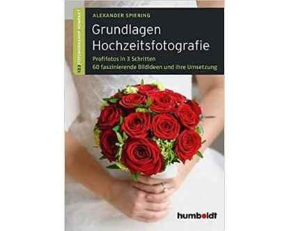 Grundlagen Hochzeitsfotografie Buch