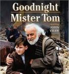 Goodnight Mr Tom