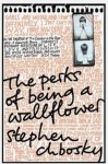 Stephen Chbosky, The perks of being a wallflower