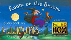 Room On The Broom - Special Edition (HD Remastered) Audio Book - YouTube