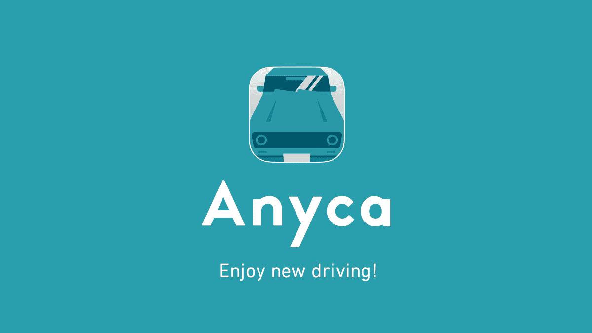 Anyca (エニカ) |個人間カーシェアリングサービス