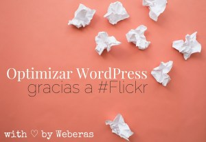 optimizar wordpress con flickr