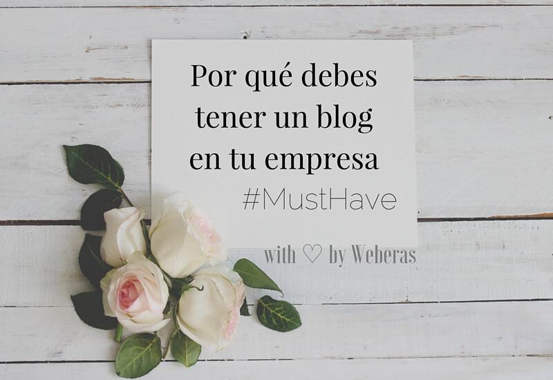 ¿Blog, yo? Por qué es bueno tener un blog en tu empresa
