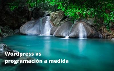 WordPress vs programación a medida