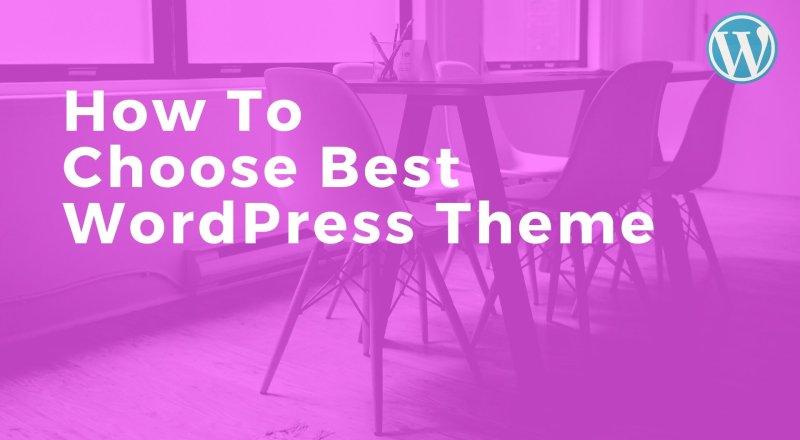 Choose Best WordPress Theme