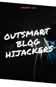 """A person stands in the shadows, illuminated only by the faint glow of neon lights. """"Outsmart Blog Hijackers"""" is written in glowing letters across a black background."""