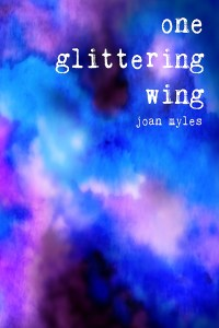 """The cover of """"One Glittering Wing"""" is an abstract watercolor swirl which is reminiscent of clouds on a stormy day. Shades of blue and purple blend with black and white blend beneath the title text."""