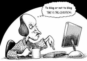 Shakespeare to blog or not