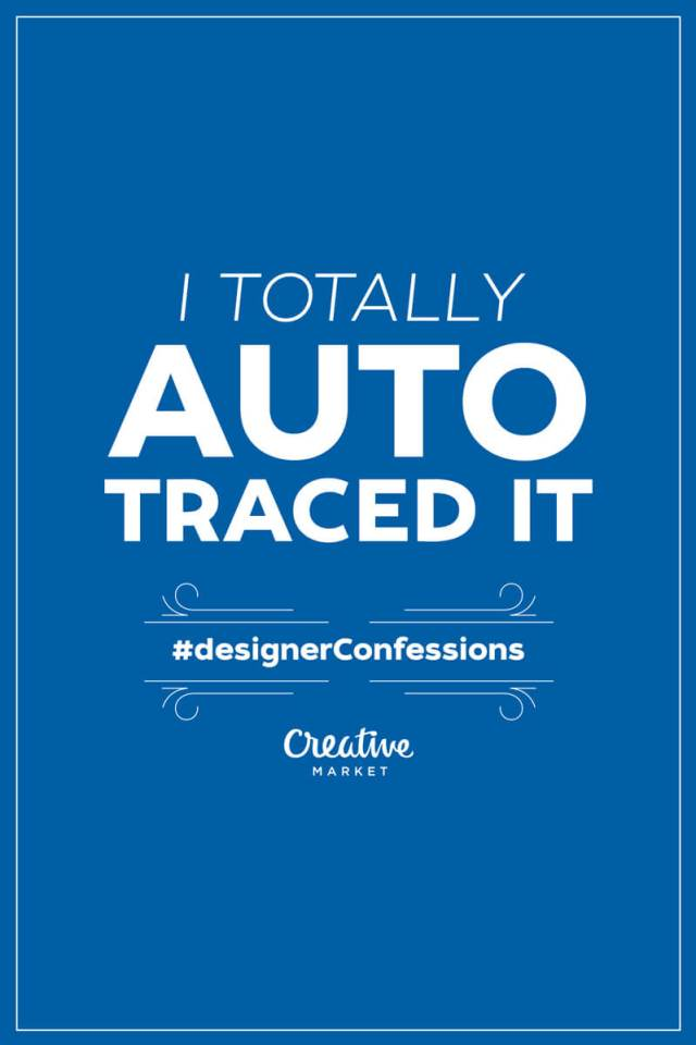 Funny Confessions of Designers