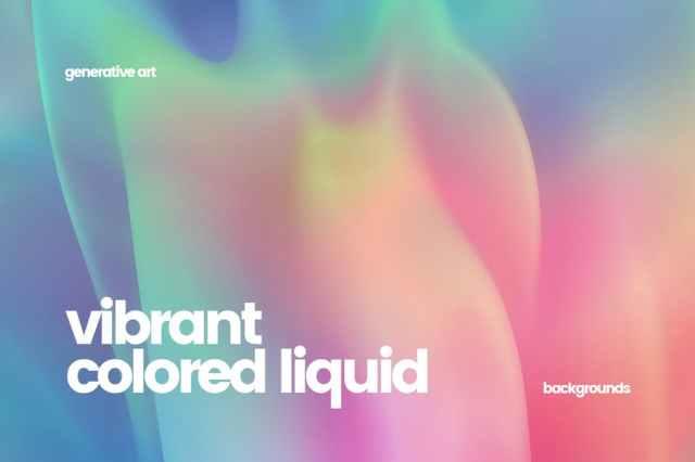 Vibrant Colored Liquid Backgrounds