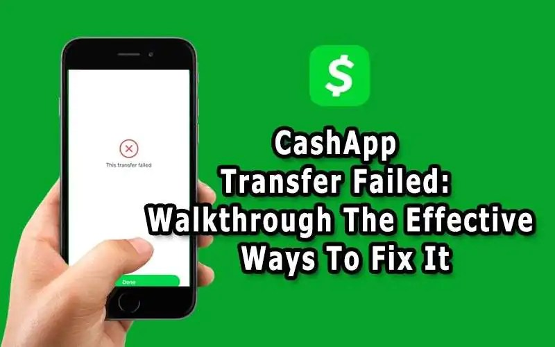 Cash App Transfer failed