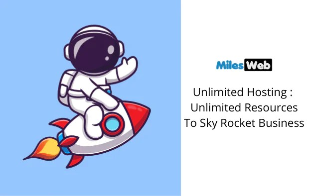 MilesWeb Unlimited Hosting Review