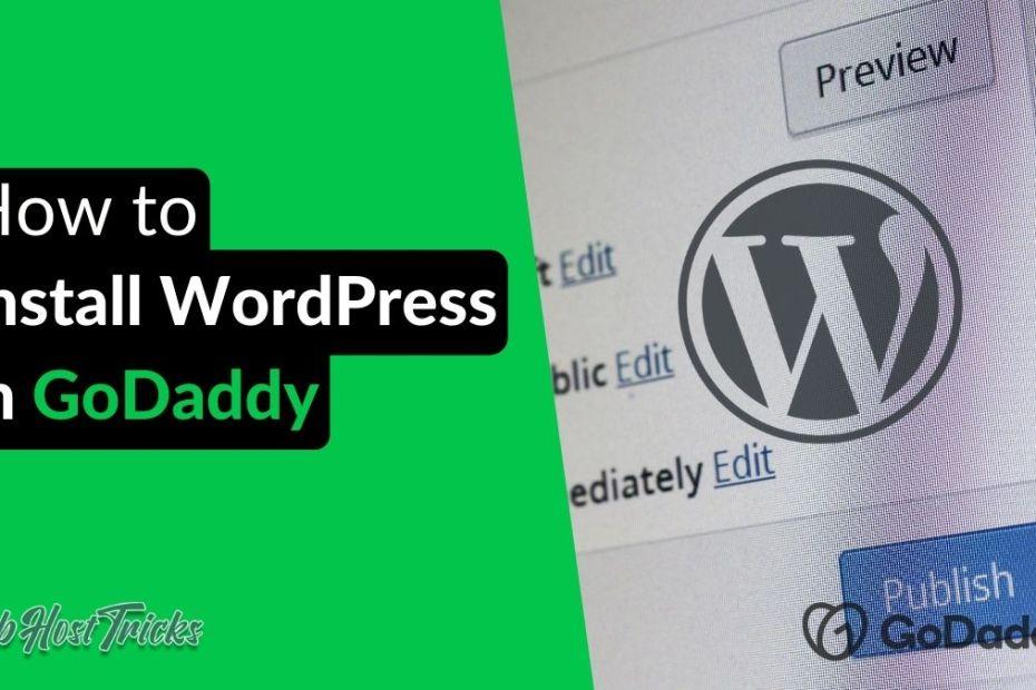 Install WordPress on GoDaddy