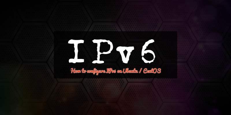 Configuring IPv6 on Ubuntu and CentOS KVM / Cloud Server