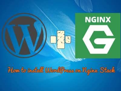 Full Steps to Install WordPress on Nginx PHP7-fpm Ubuntu Server