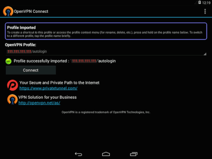 The OpenVPN Android app ready to connect to the VPN