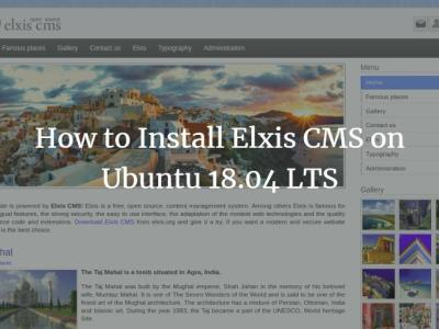 How to Install Elxis CMS on Ubuntu 18.04 LTS