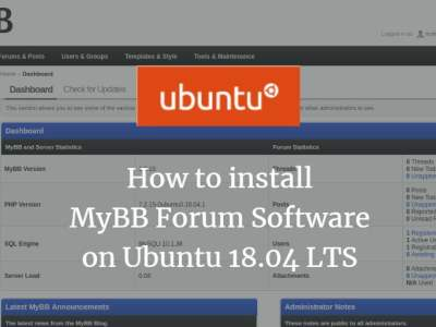 How to install MyBB Forum Software on Ubuntu 18.04 LTS