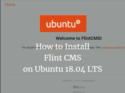 How to Install FlintCMS on Ubuntu 18.04 LTS
