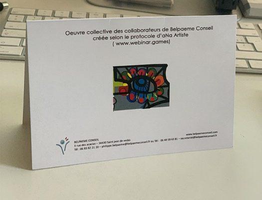 Animation Communication Collaborative en Télétravail Œuvre collective des collaborateurs de Belpaeme Conseil créée selon le protocole d'aNa Artiste