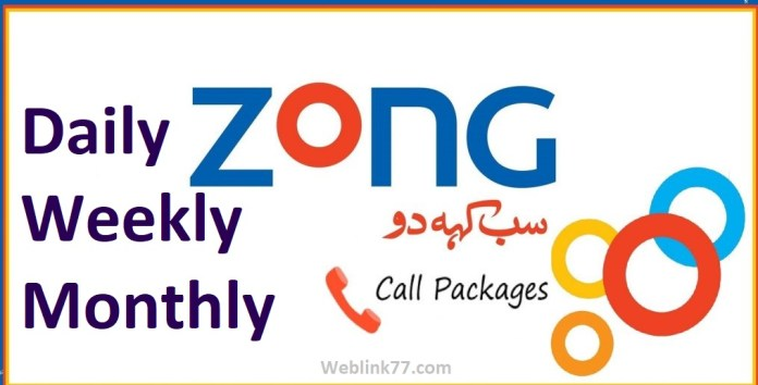 Zong call Packages Daily weekly Monthly