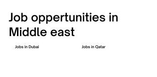 Jobs oppertunities in middle east