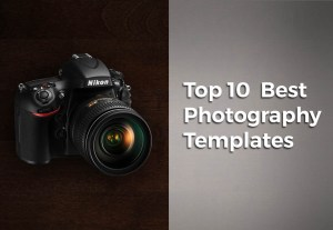 Top 10 Best Photography Templates