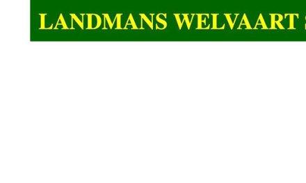 """Bericht van """"Landmans Welvaart"""""""