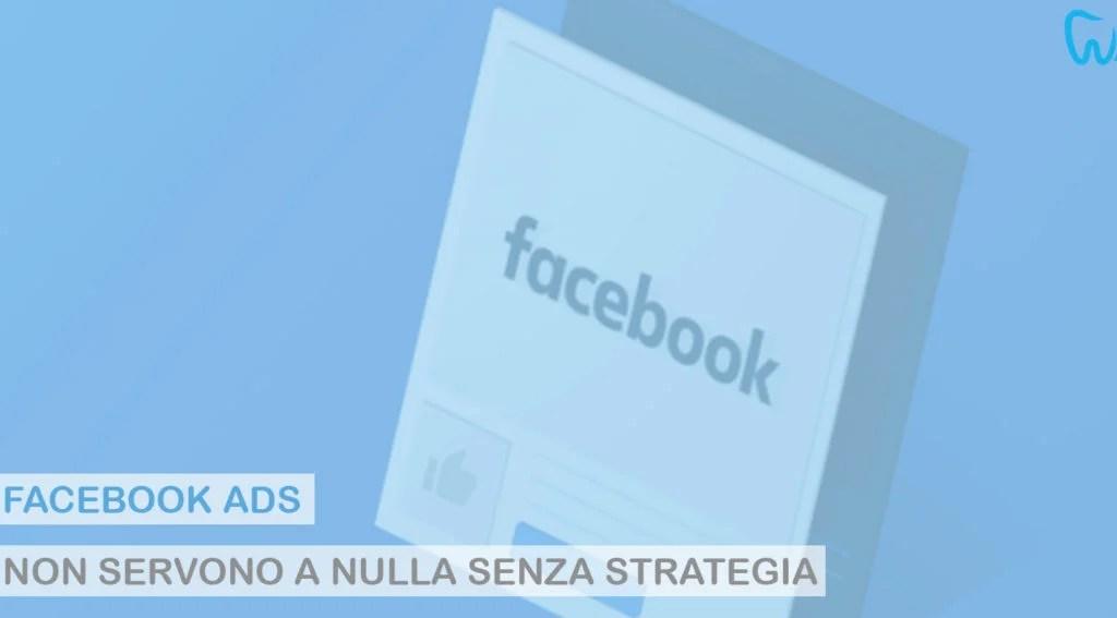 Web Marketing per Dentisti, Facebook ADS settore odontoiatrico