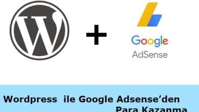 Photo of WordPress ile Google Adsense'den Para Kazanma