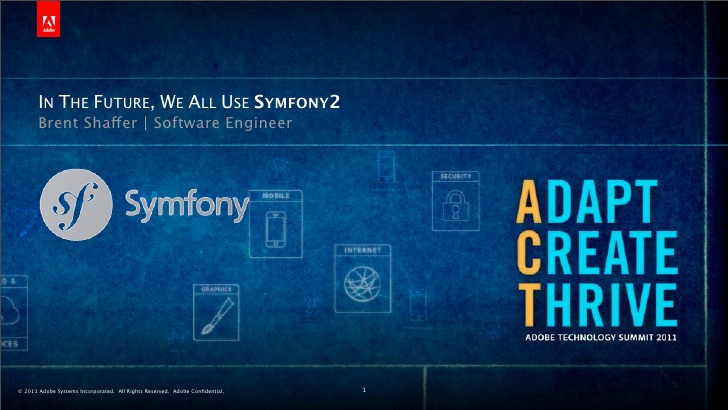 in-the-future-we-all-use-symfony2-1-728